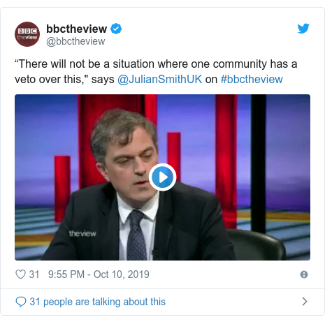 "Twitter post by @bbctheview: ""There will not be a situation where one community has a veto over this,"" says @JulianSmithUK on #bbctheview"